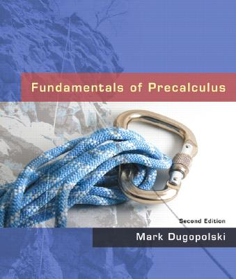 Fundamentals of Precalculus By Dugopolski, Mark